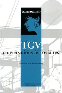 Chantal Montellier - TGV - Conversations ferroviaires.