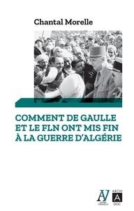 Livres numériques gratuits à télécharger Comment de Gaulle et le FLN ont mis fin à la guerre d'Algérie  - 1962 les accords d'Evian in French CHM ePub