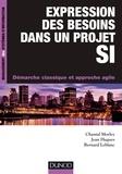 Chantal Morley et Jean Hugues - Expression des besoins dans un projet SI - Démarche classique et démarche agile.