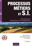 Chantal Morley et Marie Bia-Figueiredo - Processus métiers et systèmes d'information - Gouvernance, management, modélisation.