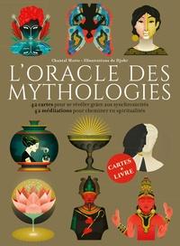 Chantal Motto - L'oracle des mythologies - 42 cartes pour se révéler grâce aux synchronicités ; 42 méditations pour cheminer en spiritualités.