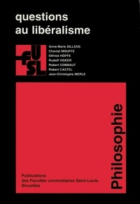 Chantal Mouffe et Rudolf Visker - Questions au libéralisme.