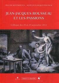 Jean-Jacques Rousseau et les passions - Colloque des 28 et 29 septembre 2012.pdf