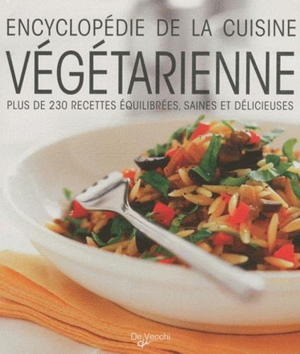 Chantal Nicolas - Encyclopédie de la cuisine végétarienne.