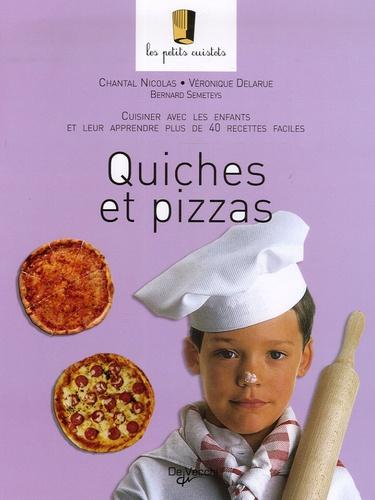 Chantal Nicolas et Véronique Delarue - Quiches et pizzas.