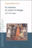 Chantal Paisant et  Collectif - La mission en textes et images - Colloque 2003 du GRIEM.