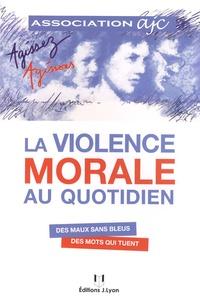 La violence morale au quotidien - Des maux sans bleus, des mots qui tuent.pdf