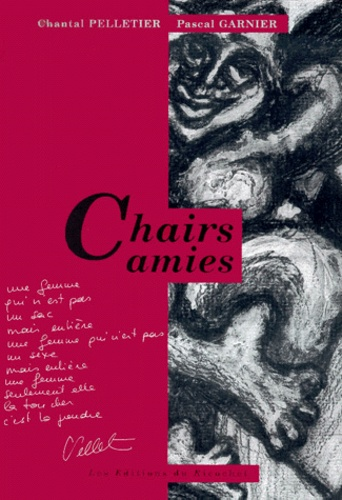 Chantal Pelletier et Pascal Garnier - Chairs amies.
