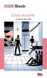 Chantal Pelletier - Crise de nerfs.