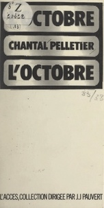 Chantal Pelletier et Jean-Jacques Pauvert - L'octobre.
