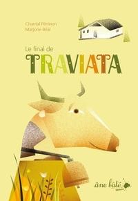 Chantal Péninon et Marjorie Béal - Le final de Traviata.