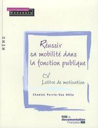 Chantal Perrin-Van Hille - Réussir sa mobilité dans la fonction publique.