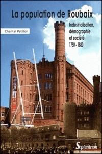 Histoiresdenlire.be La population de Roubaix - Industrialisation, démographie et société 1750-1880 Image