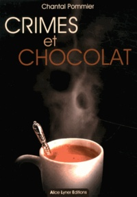 Chantal Pommier - Crimes et chocolat.
