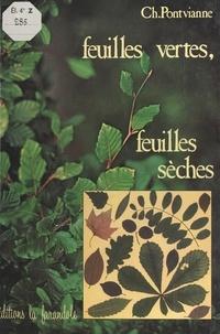 Chantal Pontvianne et Hubert Gillet - Feuilles vertes, feuilles sèches.