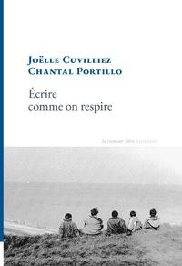 Chantal Portillo et Joëlle Cuvilliez - Ecrire comme on respire - Conversation.