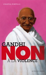 "Chantal Portillo - Gandhi : ""non à la violence""."
