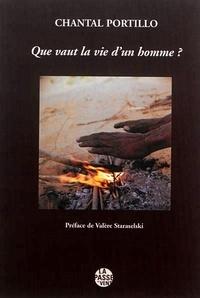 Chantal Portillo - Que vaut la vie d'un homme ?.