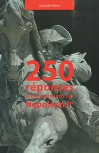 250 réponses à vos questions sur Napoléon Ier - Chantal Prévot | Showmesound.org