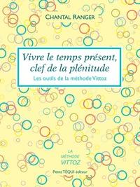 Vivre le temps présent, clef de la plénitude.pdf