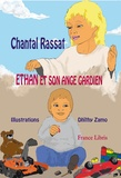 Chantal Rassat - Ethan et son ange gardien.