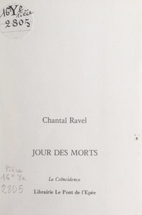 Chantal Ravel - Jour des morts.