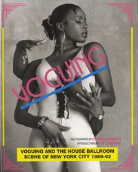 Chantal Regnault - Voguing and the house ballroom - Scene of New-York 1989-92.
