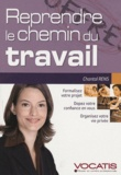 Chantal Rens - Reprendre le chemin du travail.