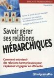 Chantal Rens - Savoir gérer ses relations hiérarchiques.