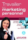 Chantal Rens - Travailler son marketing personnel.
