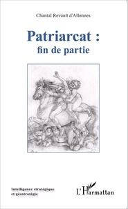 Chantal Revault d'Allonnes - Patriarcat, fin de partie.