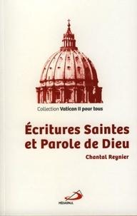 Chantal Reynier - Ecritures Saintes et Parole de Dieu.