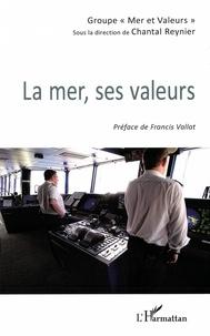 Chantal Reynier - La mer, ses valeurs.