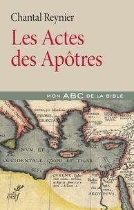 Chantal Reynier - Les Actes des Apôtres.