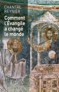 Chantal Reynier - Les innovations du christianisme.