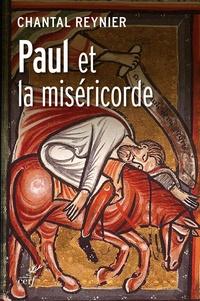 Chantal Reynier - Paul et la miséricorde.