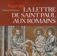 Chantal Reynier - Pour lire la lettre de Saint Paul aux romains.