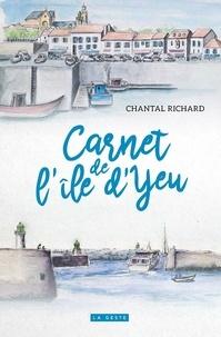 Chantal Richard - Carnet de l'île d'Yeu - 7 flâneries.