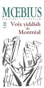 Chantal Ringuet et Lazer Lederhendler - Mobius no 139 :  Voix yiddish de Montréal, Novembre 2013 - Une anthologie.