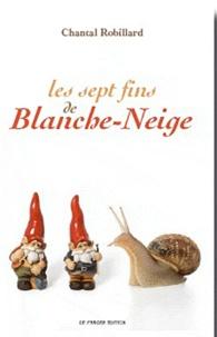 Chantal Robillard - Les sept fins de Blanche-Neige.