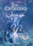 Chantal Robillard - Zoo des chimères.
