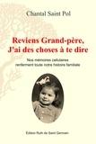 Chantal Saint Pol - Reviens Grand-père, J'ai des choses à te dire - Nos mémoires cellulaires renferment toute l'histoire familiale dès la conception..
