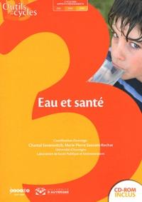 Chantal Savanovitch et Marie-Pierre Sauvant-Rochat - Eau et santé. 1 Cédérom