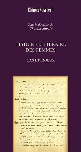 Histoire littéraire des femmes. Cas et enjeux