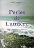 Chantal Sigaud - Perles de Lumière - Message au quotidien.