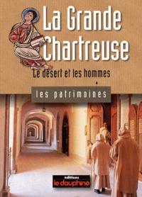 Chantal Spillemaecker - La Grande Chartreuse. - Le désert et les hommes.