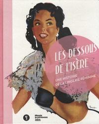 Accentsonline.fr Les dessous de l'Isère - Une histoire de la lingerie féminine Image