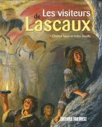 Chantal Tanet et Gilles Tosello - Les visiteurs de Lascaux.