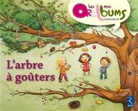 Chantal Tartare-Serrat et Caroline Romanet - L'arbre à goûters - Pack de 5 exemplaires.