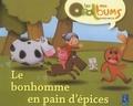 Chantal Tartare-Serrat - Le bonhomme en pain d'épices - Pack de 5 mini Oralbums.